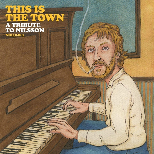Various Artists - This Is The Town: A Tribute To Nilsson Volume 2