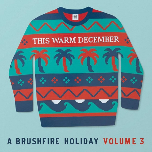 Various Artists -This Warm December, A Brushfire Holiday Vol. 3 Opaque White