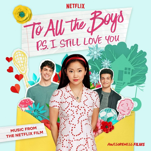Various Artists -To All The Boys: P.s. I Still Love You (Music From The Netflix Film)