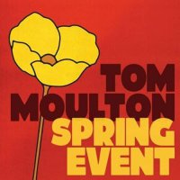 Various Artists - Tom Moulton: Spring Event
