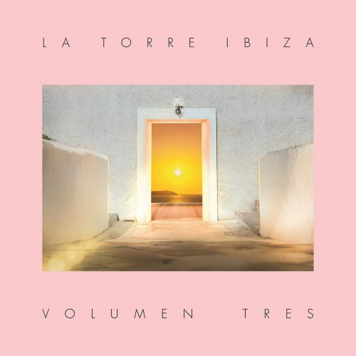 Various Artists - Torre Ibiza Volumen Tres