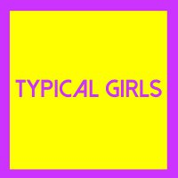 Various Artists - Typical Girls 3