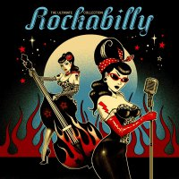 Various Artists -Ultimate Rockabilly Collection / Various