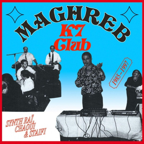 Various Artists - Various Maghreb K7 Club