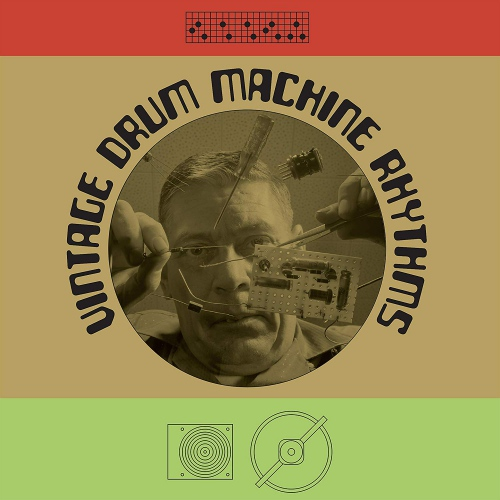 Various Artists - Vintage Drum Machine Rhythms / Various