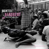 Various Artists - Wanted Afrobeat