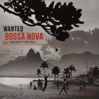 Various Artists - Wanted Bossa Nova