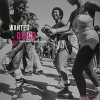 Various Artists -Wanted Disco