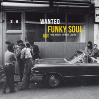 Various Artists - Wanted Funky Soul