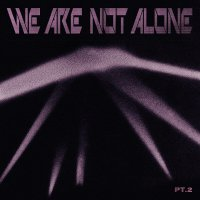 Various Artists - We Are Not Alone Part 2