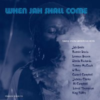 Various Artists -When Jah Shall Come