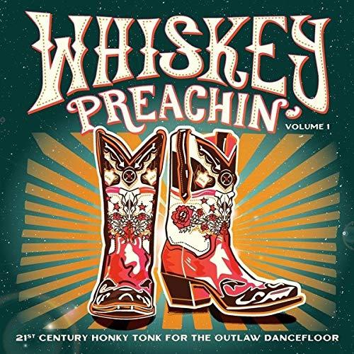 Various Artists Whiskey Preachin Volume 1 Upcoming