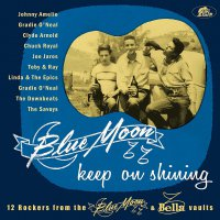 Various -Blue Moon Keep On Shining: 12 Rockers From The Blue Moon & Bella Vaults