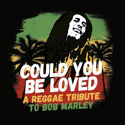Various - Could You Be Loved: A Reggae Tribute To Bob Marley