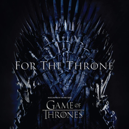 Various -For The Throne Music Inspired By The Hbo Series Game Of Thrones