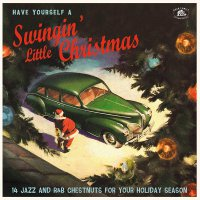 Various -Have Yourself A Swingin' Little Chrismas
