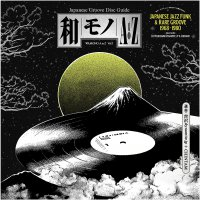 Various  Japanese Jazz Funk  &  Rare Artists - Wamono A To Z Vol. I - Japanese Jazz Funk & Rare Groove 1968-1980