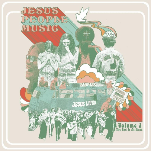 Various -Jesus People Music Vol. 1: The End Is At Hand
