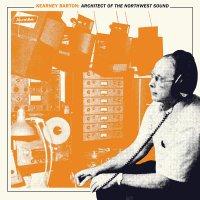 Various - Kearney Barton: Architect Of The Northwest Sound