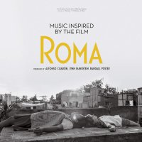Various - Music Inspired By The Film Roma