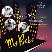 Various - My Babe: Rhythm & Blues House Party Vol 1 Ep