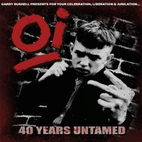 Various -Oi! 40 Years Untamed