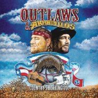 Various - Outlaws & Armadillos: Country's Roaring '70S Vol. 1