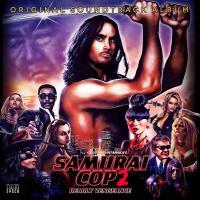 Various - Revenge Of The Samurai Cop/samurai Cop