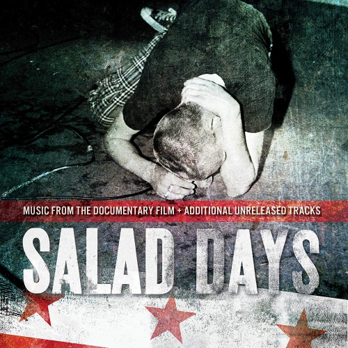 Various - Salad Days: Music From The Documentary Film + Additional Unreleased Tracks