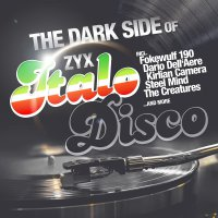 Various - The Dark Side Of Italo Disco