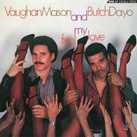 Vaughan & Butch Dayo Mason - Feel My Love