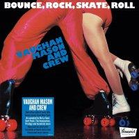 Vaughan Mason  &  Crew -Bounce Rock Skate Roll