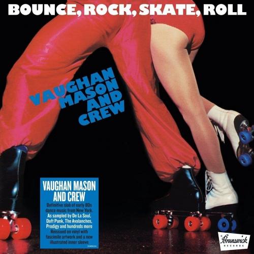 Vaughan Mason  &  Crew - Bounce Rock Skate Roll