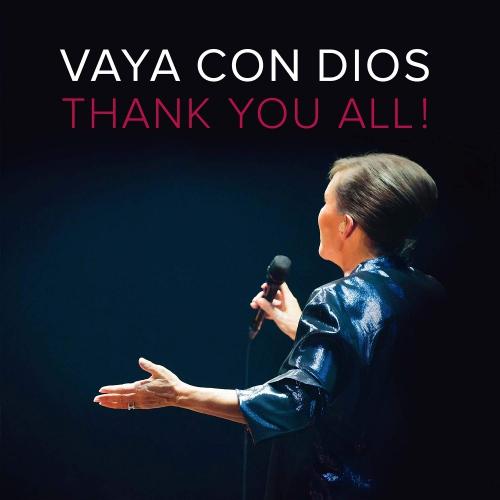 Vaya Con Dios -Thank You All!