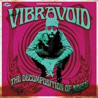 Vibravoid - Decomposition Of Noise