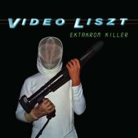 Video Liszt - Ektakrom Killer