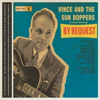 Vince And The Sun Boppers - By Request Lim.ed. ""