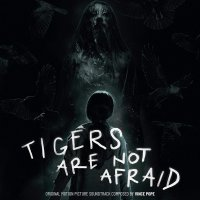 Vince Pope - Tigers Are Not Afraid