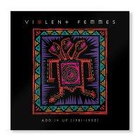 Violent Femmes - Add It Up