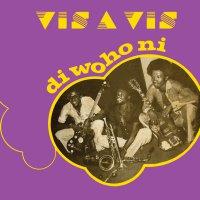 Vis-A-Vis - Di Wo Ho Ni