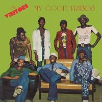 Visitors - My Good Friends