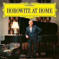 Vladimir Horowitz -Horowitz At Home