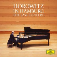 Vladimir Horowitz - Horowitz In Hamburg: The Last Concert