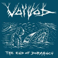 Voivod -The End Of Dormancy - Ep