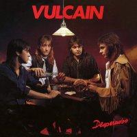 Vulcain - Desperados