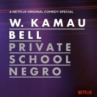 W. Kamau Bell -Private School Negro