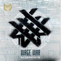 Wage War -Blueprints