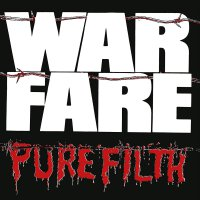 Warfare -Pure Filth