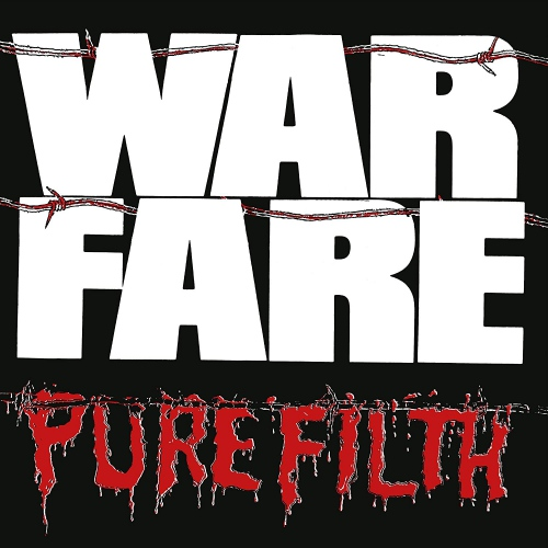 Warfare -Pure Filth