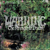 Warning -The Strength To Dream